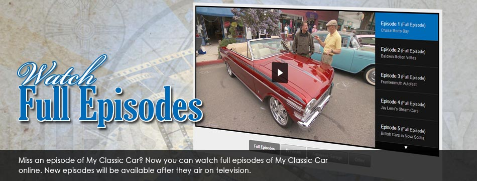Watch Full Episodes of My Classic Car Online